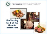 Specialty Item: Chef Tasting for Six at the Granite Restaurant